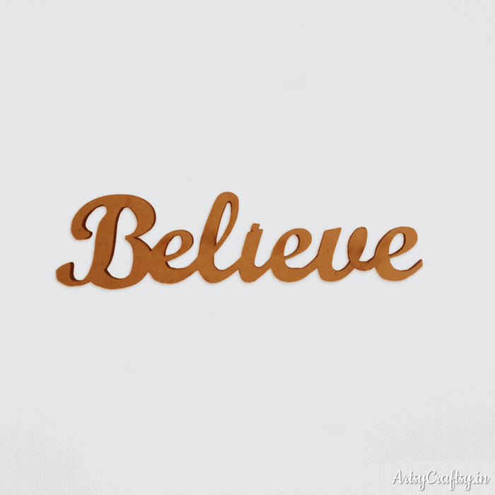 Believe Sentiment cutout