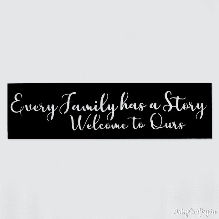 Every family has a story stencil