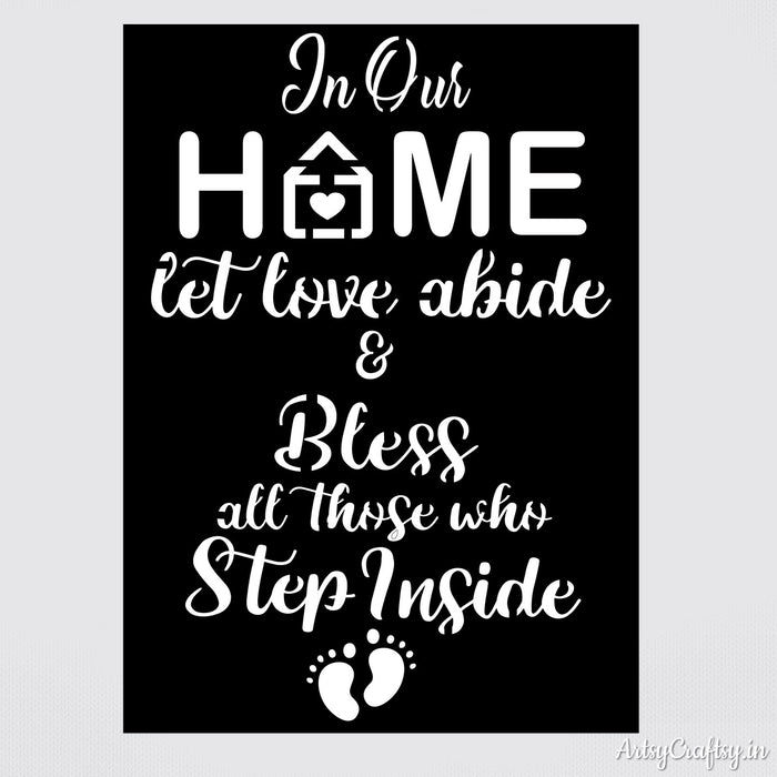 In Home let love abide & Bless Stencil