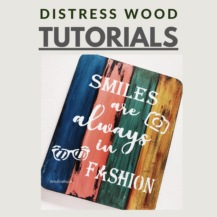 Distress Wood Tutorial
