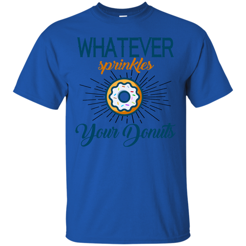 Image of Whatever Sprinkles Your Donuts T-Shirt