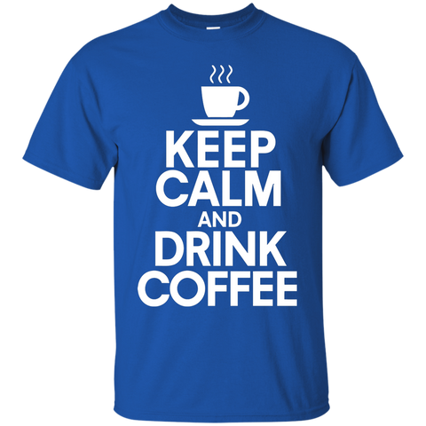 Image of Keep Calm Drink Coffee T-Shirt