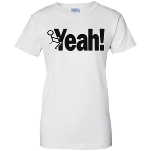 """F"" YEAH  Ladies' T-Shirt"