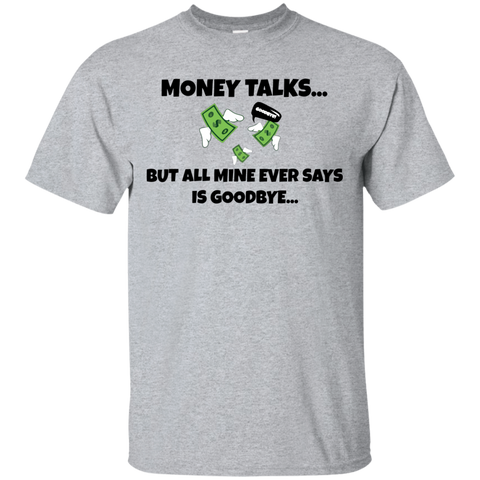 Image of MONEY TALKS T-Shirt