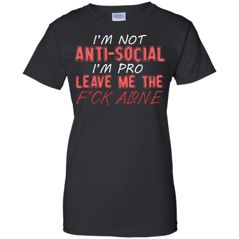 Im Not Anti-Social Ladies T-Shirt