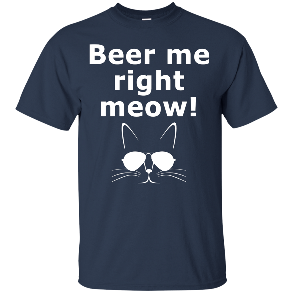 Beer Me Right Meow T-Shirt