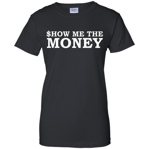 Image of Sshow Me The Money Ladies' Cotton T-Shirt