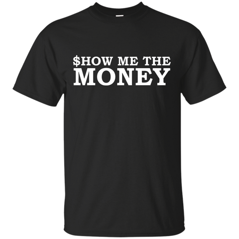 Image of $how Me The Money