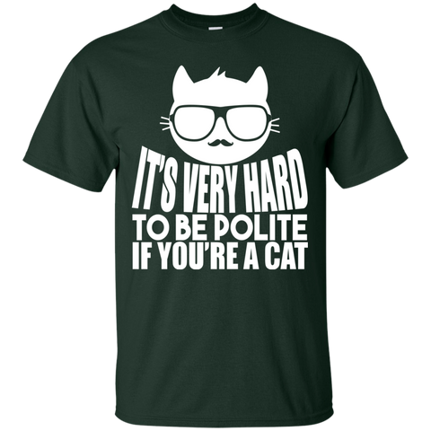 Image of Hard To Be Polite If Your A Cat
