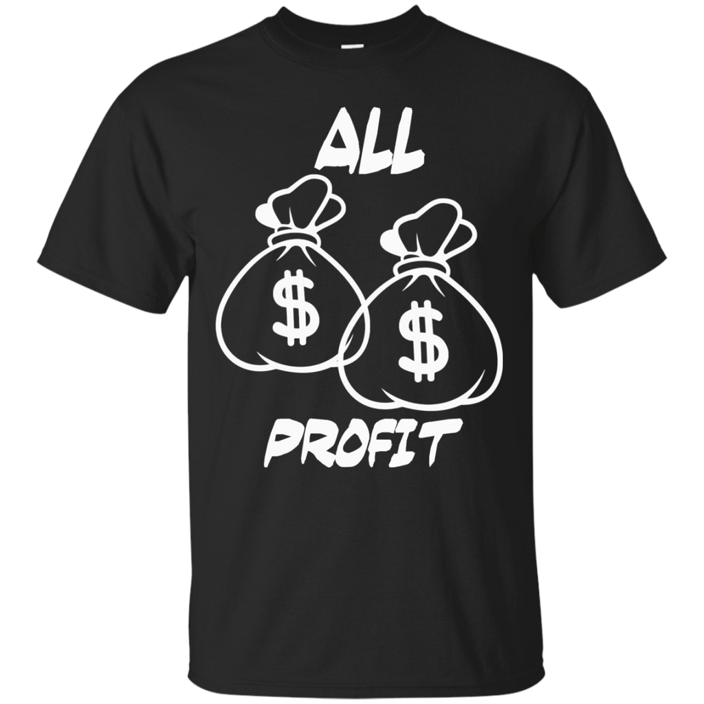 ALL PROFIT T-Shirt