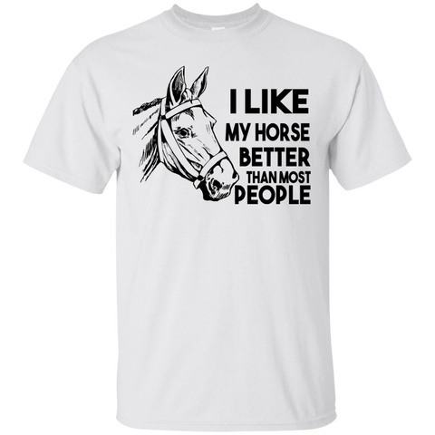 I like My Horse Better T-Shirt