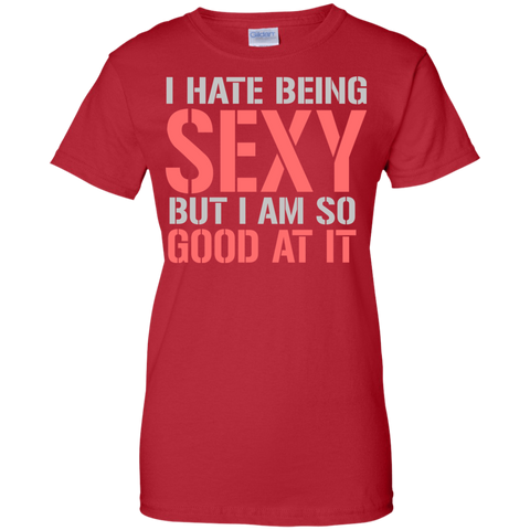 Image of I Hate Being Sexy Ladies T-Shirt