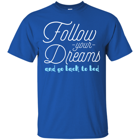 Image of Follow Your Dreams T-Shirt
