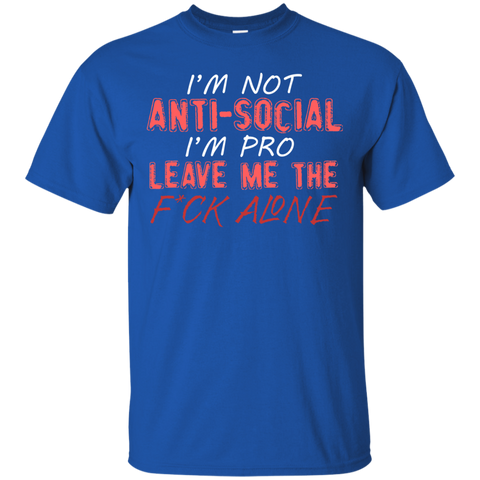 Image of Im Not Anti-Social T-Shirt