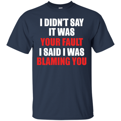Image of Not Your FaultT-Shirt