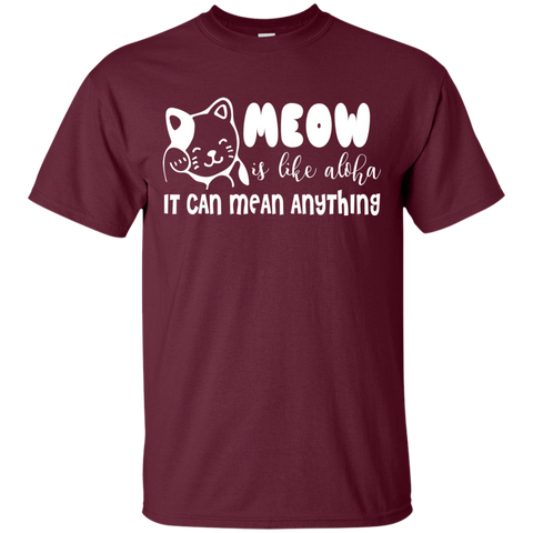 Image of MEOW Can Mean Anything T-Shirt