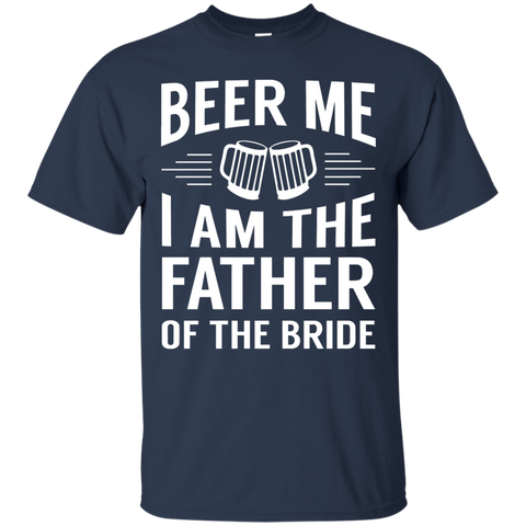 Image of Beer Me Im The Father Of The Bride
