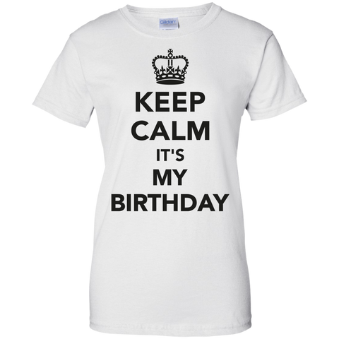 Image of Keep Calm it's My Birthday  Ladies' T-Shirt