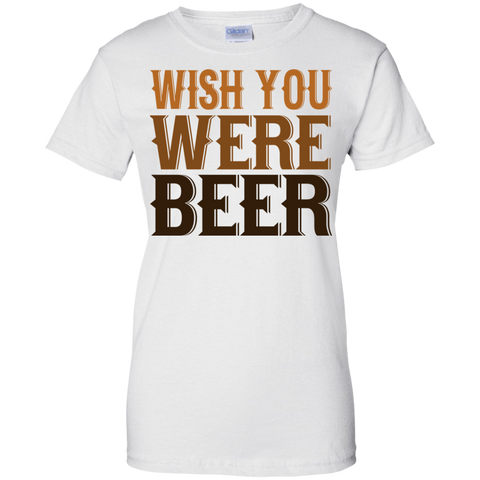 Image of Wish You Were Beer  Ladies' T-Shirt
