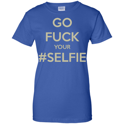 Go Fuck Your #Selfie T-Shirt