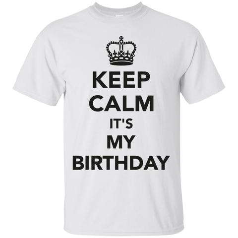 Image of Keep Calm It's My Birthday T-Shirt
