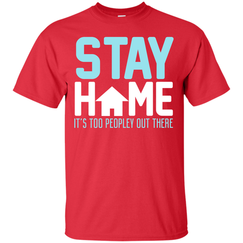 Image of Stay Home T-Shirt