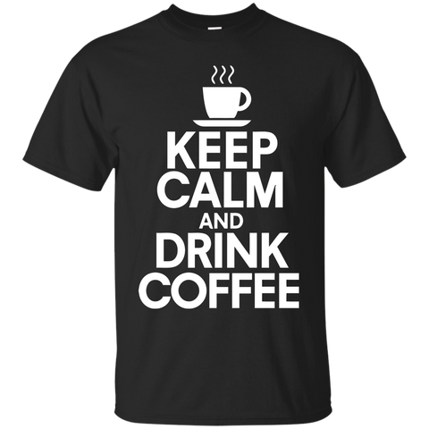 Keep Calm Drink Coffee T-Shirt