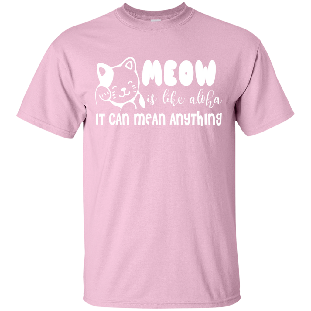 MEOW Can Mean Anything T-Shirt