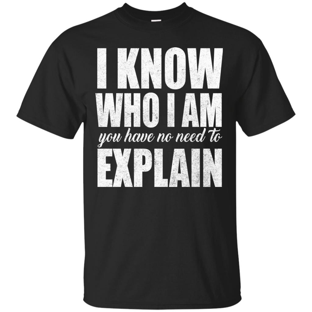 No Need To Explain  T-Shirt
