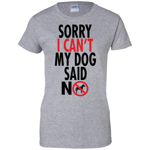 Image of Sorry I Cant  Ladies' T-Shirt