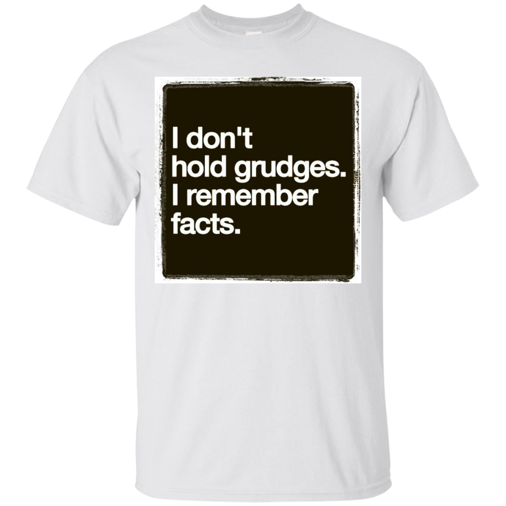 I Dont Hold Grudges T-Shirt