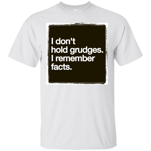 Image of I Dont Hold Grudges T-Shirt