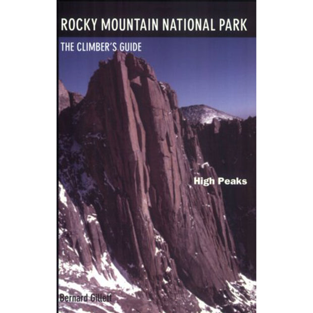 Rocky Mountain National Park, The Climber's Guide: High Peaks