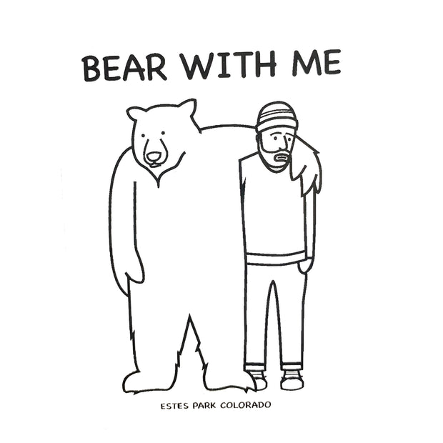 Bear With Me Sticker
