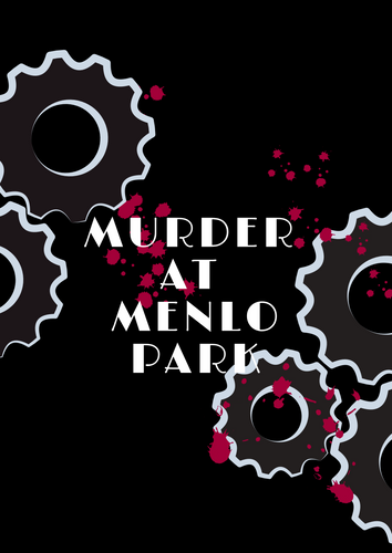 Murder at Menlo Park