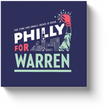 Load image into Gallery viewer, Philly is All In For Warren!! Wrapped Art Canvas