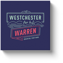 Load image into Gallery viewer, Westchester Is All In For Warren!! Wrapped Art Canvas