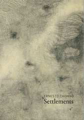 (Out of Stock DO NOT SELL) Ernesto Caivano : Settlements
