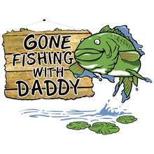 Load image into Gallery viewer, Fishing With Daddy Heat Transfer