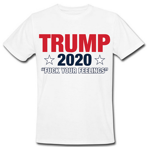 Trump 2020 F. Your Feelings Heat Transfer