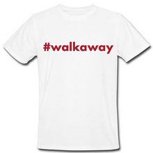 Load image into Gallery viewer, #walkaway Heat Transfer