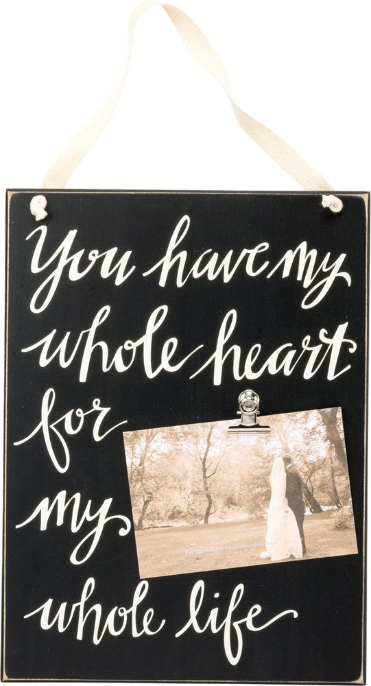 Photo Clip Sign - Whole Heart