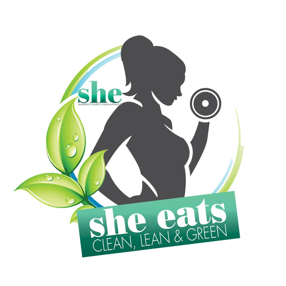 S.H.E. Eats ~ Clean, Lean & Green