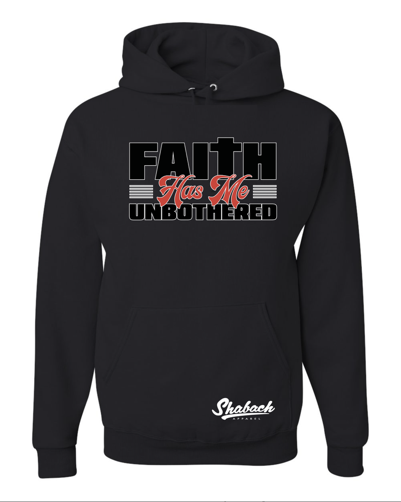 "Black - ""Faith Has Me Unbothered"" Hoodie"