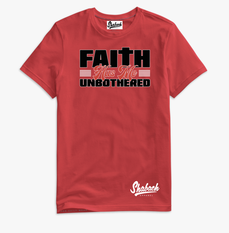 "Red - ""Faith Has Me Unbothered"" T-Shirt"
