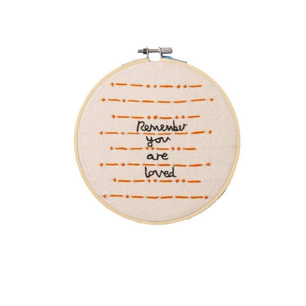 Embroidery Hoop – Remember you are loved - Love Welcomes
