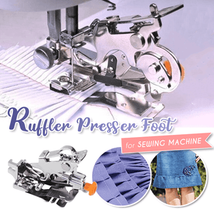 Ruffler Sewing Machine Presser Foot
