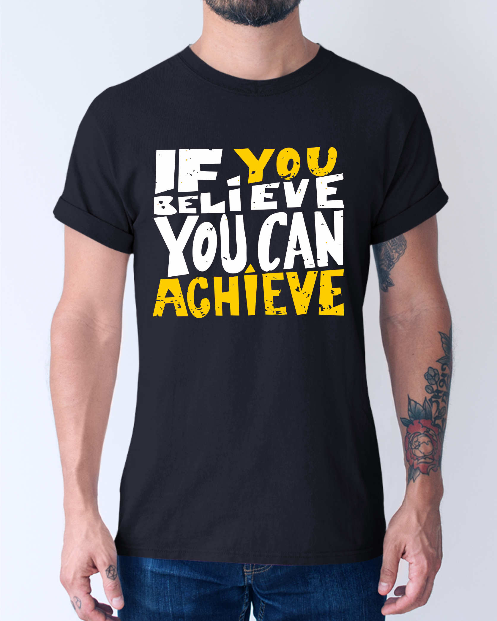 If you Believe can you Achieve T-Shirt ©