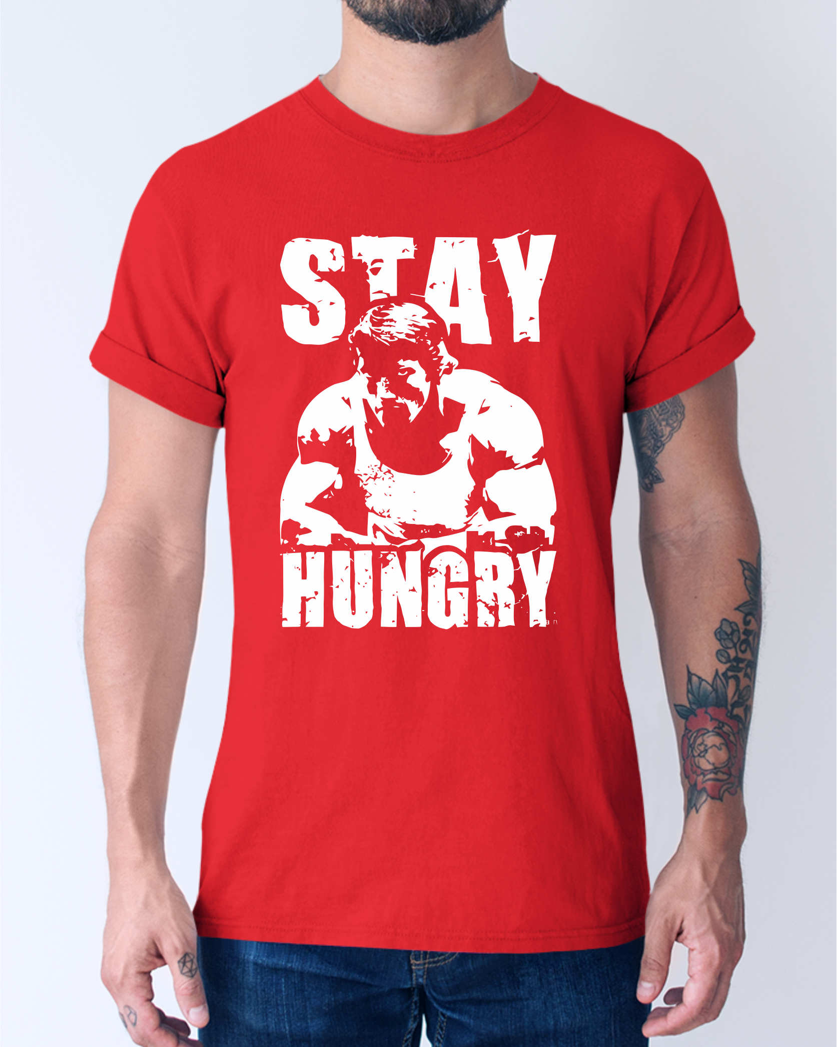 Stay Hungry T-Shirt ©