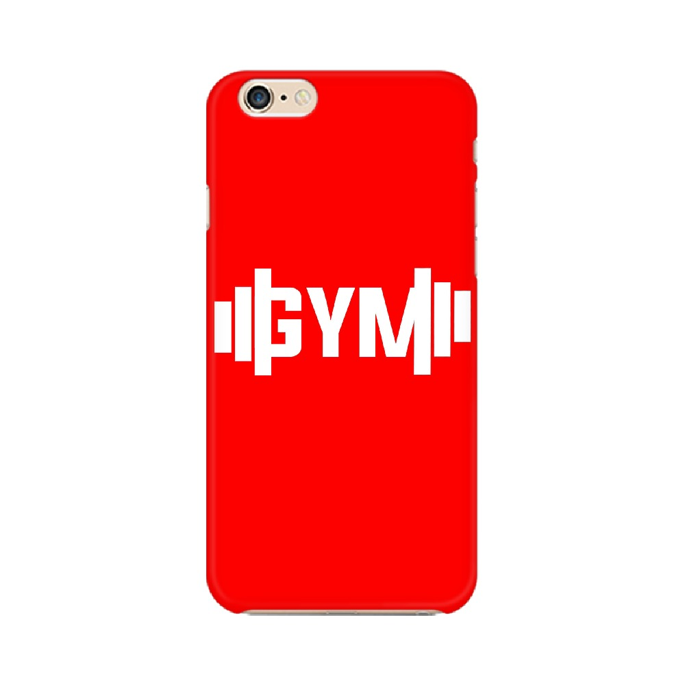 GYM PHONE CASE - APPLE IPHONE 6
